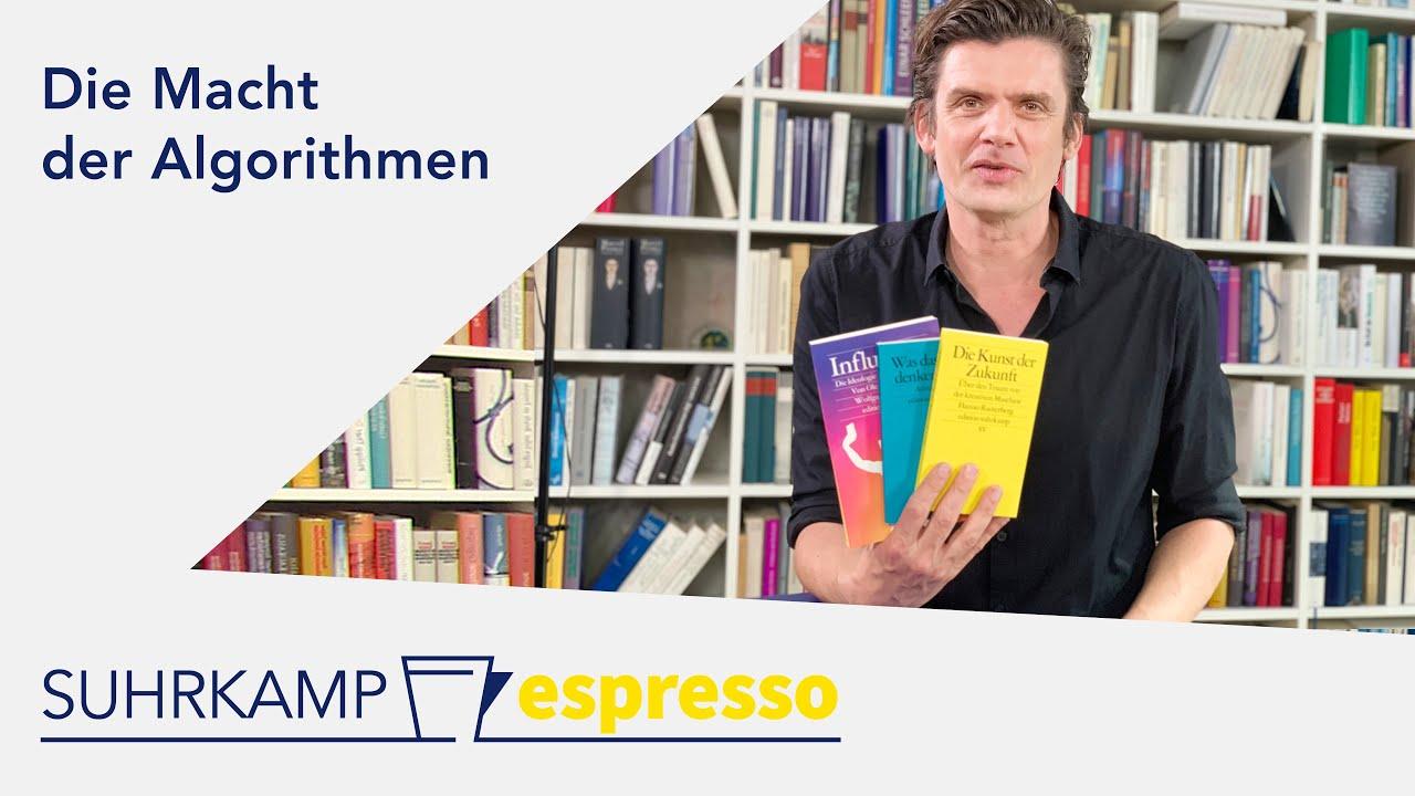 Die Macht der Algorithmen | <i>Suhrkamp espresso</i> #40