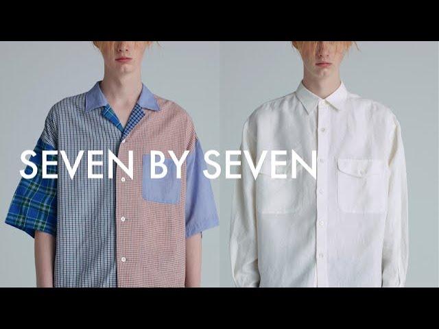SEVEN BY SEVEN(セブンバイセブン) For Dice And Dice/世界に1着だけの完全アソート開襟シャツとブランド初となるホワイトリネンシャツ。