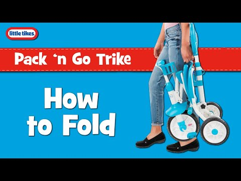 Pack 'n Go Trike | Little Tikes | How to Fold Instructional Video