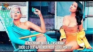 Nicki Minaj ft. Beyonce - Feeling Myself (Subtitulado/Traducido al Español)♥