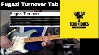 Fugazi Turnover Guitar Lesson Tutorial with Tabs Repeater