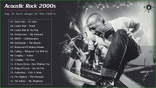 Acoustic Rock 2000s | Top 20 Rock Songs Of The 2000's