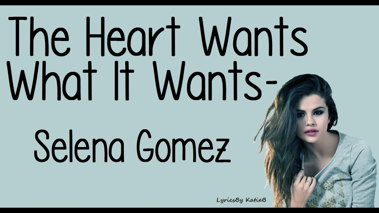 the heart wants what it wants mp3 free download 320kbps