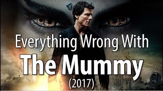 Download Youtube: Everything Wrong With The Mummy (2017)