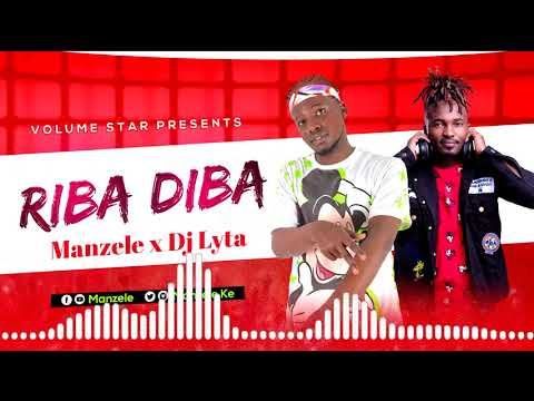 RIBA DIBA – MANZELE & DJ LYTA (OFFICIAL AUDIO)