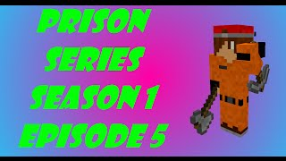 Minecraft Prison Series: Season 1 Episode 5