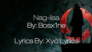 Nag-iisa by Bosx1ne: Lyrics