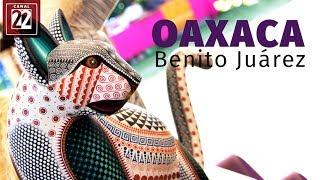 Oaxaca, Benito Juárez
