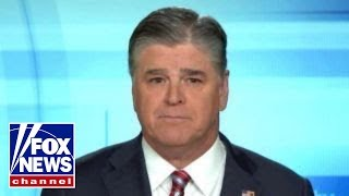 Hannity: How far will the deep state go to damage Trump?