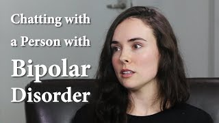 Chatting with a Person with Bipolar Disorder