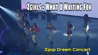 20190223 Zgirls - What U Waiting For (DEBUT) | Zpop Dream Concert