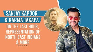 Sanjay Kapoor & Karma Takapa on The Last Hour, challenges, representation of North-East Indians