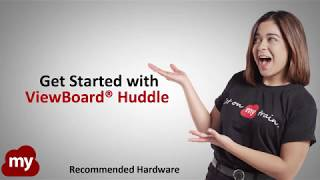 Get Started with myViewBoard Huddle