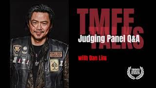 Q&A with Dan Lim, 2018 TMFF Judging Panel Member