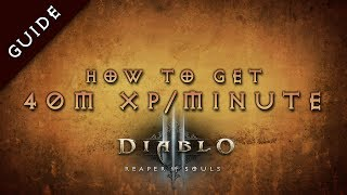 Diablo 3 Fastest Leveling Guide, 40 million XP per minute with COTA run