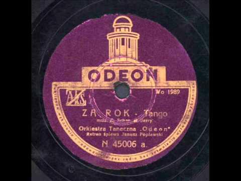 Janusz Popławski - Za rok. (Tango)