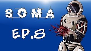SAVING THE ARK! - (SOMA) EP.8 LAST EPISODE!