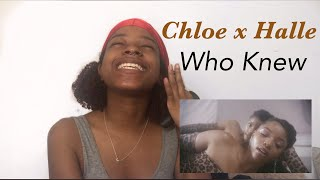 [REACTION] Chloe X Halle   Who Knew (from Grown Ish   Official Video)