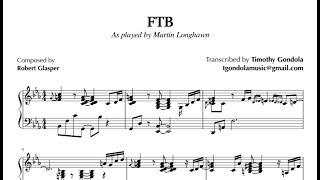 Robert Glasper| FTB (Martin Longhawn Transcription)