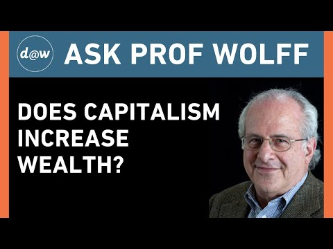 AskProfWolff: Does Capitalism Increase Wealth?