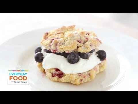 Raspberry Shortcakes – Everyday Food with Sarah Carey