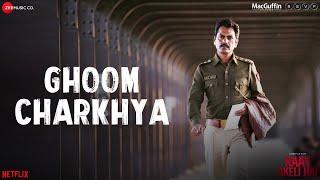 Raat Akeli Hai - Ghoom Charkhya | Nawazuddin S   - YouTube