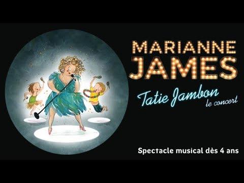 Marianne James, Tatie jambon