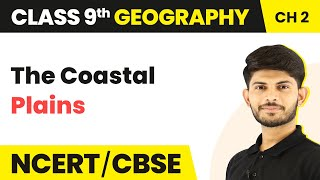 The Coastal Plains | Physical Features of India | Geography | Class 9 | Magnet Brains