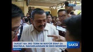 Saksi: Target na 3rd term ni mayor Erap sa Maynila, nahadlangan ni Isko Moreno