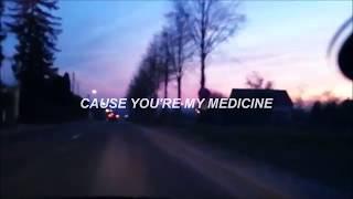 Medicine // The 1975 (Lyrics)