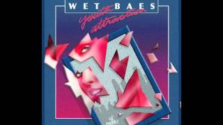 Wet Baes   Youth Attraction (FULL ALBUM)