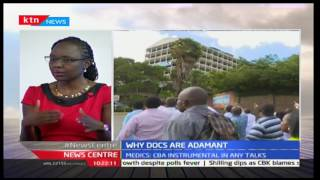 Why doctors remain adamant - Dr. Mercy Korir interview 7/1/2017