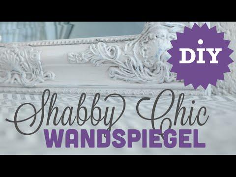 DIY - Shabby Chic Wandspiegel