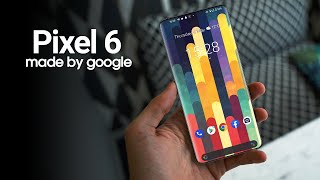 Google Pixel 6 - This Is It!!