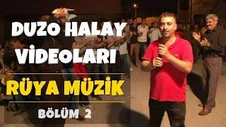 Rüya Müzik | Duzo Halay Videoları Bölüm 2 ##123