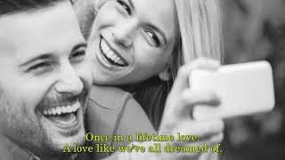 Alan Jackson - Once In A Lifetime Love with Lyrics