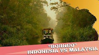 Inilah Perbedaan Mencolok antara Borneo Indonesia dan Malaysia