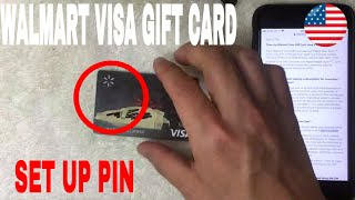 ✅  How To Set Up PIN On Walmart Visa Gift Card 🔴