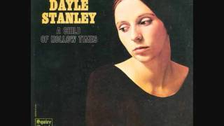 Dayle Stanley - A Child Of Hollow Times