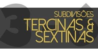 Como tocar tercinas e sextinas - exercícios na bateria