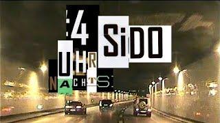Sido   4 Uhr Nachts (Neuer Song + LYRICS)