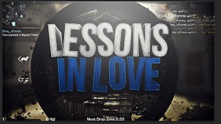 """""""Lessons In Love"""""""