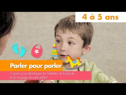 Parler pour parler : 4 à 5 ans