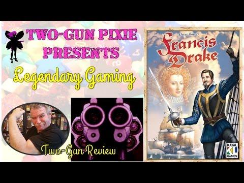 Two-Gun Review 004 - Francis Drake by Eagle-Gryphon Games