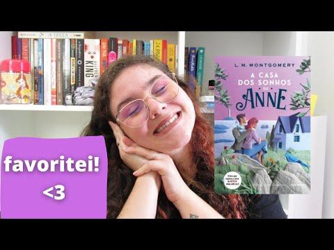 A CASA DOS SONHOS DE ANNE, Lucy M. Montgomery | 5º livro da série de Anne | resenha