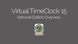 Virtual TimeClock Network Edition