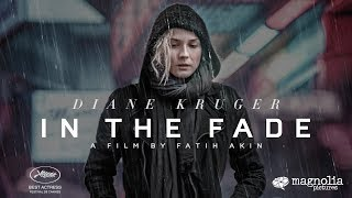 Trailer of In the Fade (2017)
