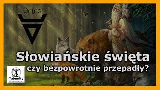 Słowiańskie święta – czy bezpowrotnie przepadły?