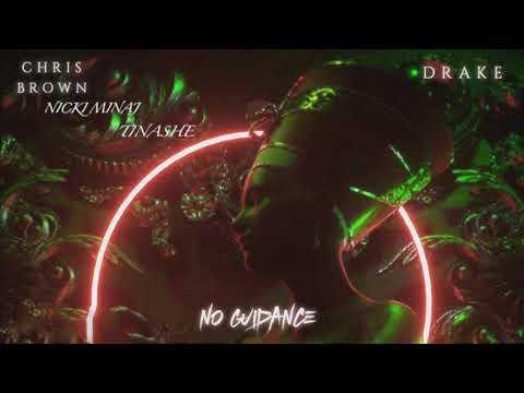 Chris Brown, Tinashe - No Guidance (feat. Nicki Minaj, Drake) (Remix) [Mashup]