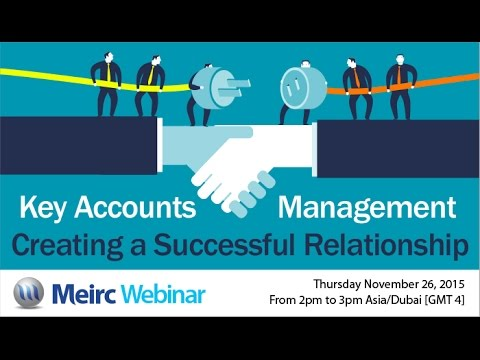 Key accounts management Creating a successful relationship ...